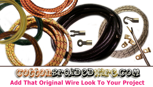 Cotton Braided Wire has hundreds of reproduction wire products